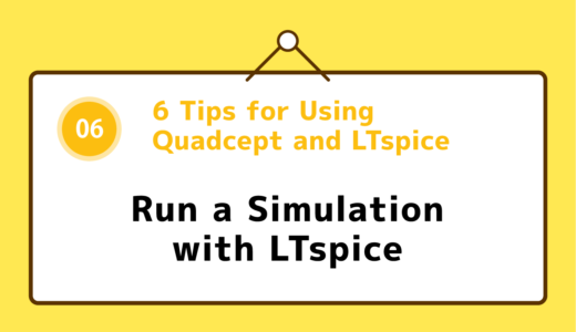 06 : Run a Simulation with LTspice