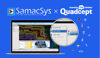 Over 15 Million Components from SamacSys Now Available in Quadcept